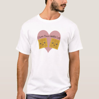 I Love You a Waffle Lot! T-Shirt
