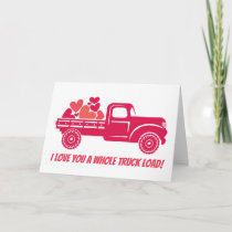 I love you a whole truck load! holiday card
