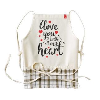 I Love You All My Heart Valentine | HEART Apron