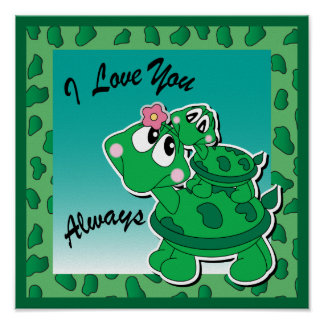 I Love You Always - Momma & Baby Turtles Poster