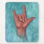I Love You: American Sign Language: Hand Mouse Pad