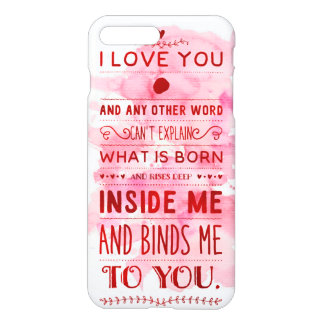 """""""I Love You And Any Other Word…"""" Funky Chic iPhone 7 Plus Case"""