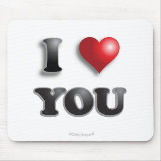 I LOVE YOU Anti Microagression Positive Good Happy Mouse Pad