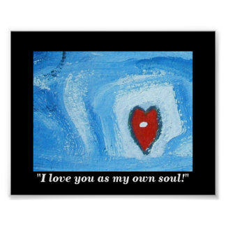I LOVE YOU AS MY OWN SOUL POSTER