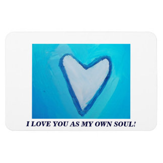 I LOVE YOU AS MY OWN SOUL RECTANGULAR PHOTO MAGNET