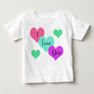I Love You Baby Clothing T-shirts