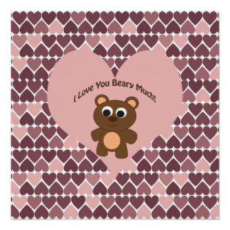 I love you Beary Much! Heart Background Poster