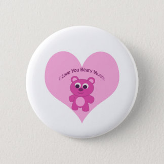 I Love You Beary Much! Pink Bear Button