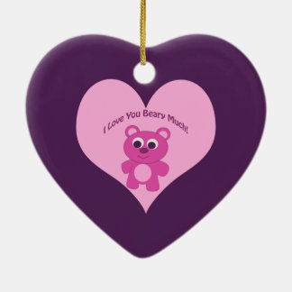 I Love You Beary Much! Pink Bear Ceramic Ornament