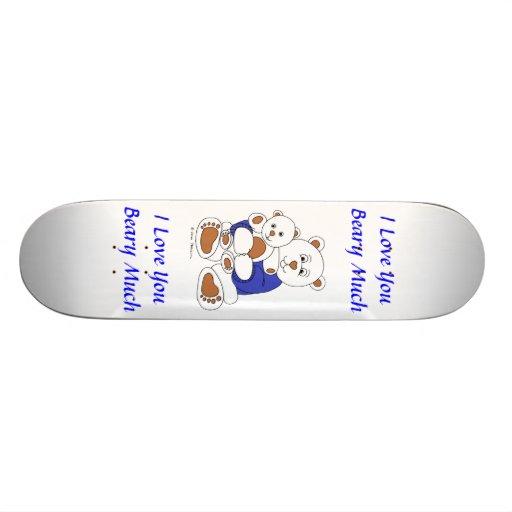 I Love You Beary Much Skate Board