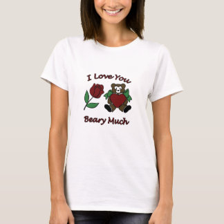 I Love You Beary Much Teddy With Heart Rose T-Shirt