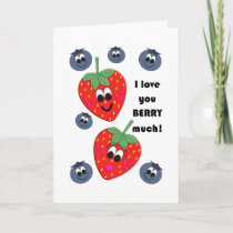 I love you BERRY much! Card