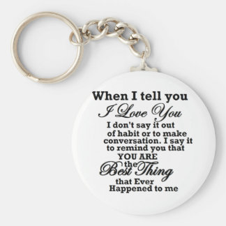 I love you, best thing ever! basic round button keychain