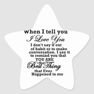 I love you, best thing ever! star sticker