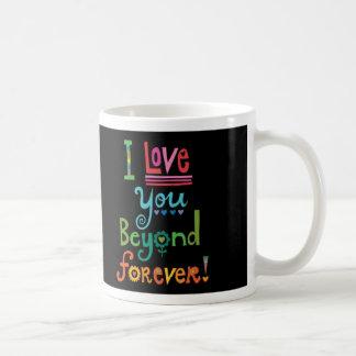 I Love You Beyond Forever blk Coffee Mug