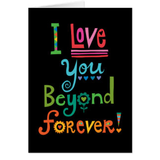 I Love You Beyond Forever blk Greeting Cards