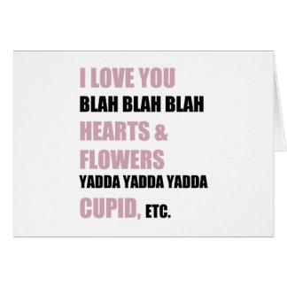 I Love You Blah Blah Blah Card