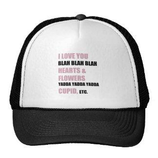 I Love You Blah Blah Blah Trucker Hat