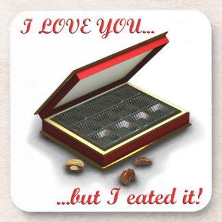 I love you, but I eated it! Beverage Coaster
