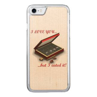 I love you, but I eated it! Carved iPhone 7 Case