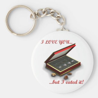 I love you, but I eated it! Keychain