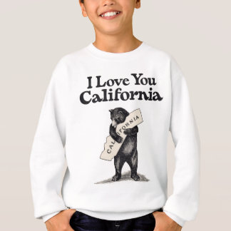 I Love You California Sweatshirt