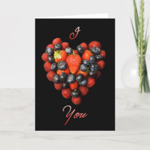 I Love You Card - I love you! Made up from text and a photo of fruit in the shape of a love heart.