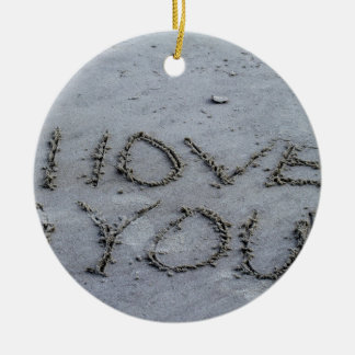 I Love You Carved Into the Sand Ceramic Ornament
