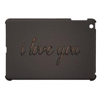 """""""I love you"""" Chocolate Style iPad Mini Cover"""