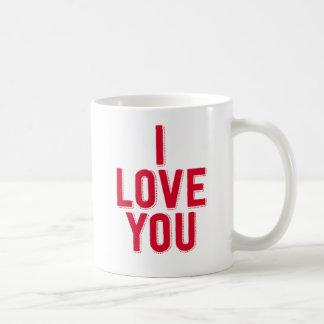 I Love You. Coffee Mug