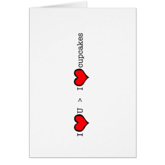 I Love You > Cupcakes Valentine's Day Card