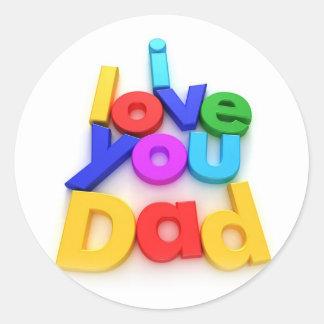 I love you Dad Classic Round Sticker