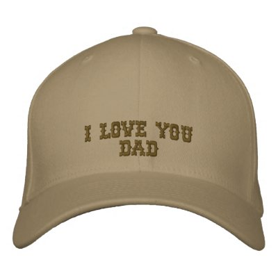 I Love You  Dad Embroidered Cap Baseball Cap