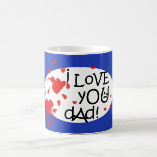 I Love You Dad From a Child's Heart Coffee Mug