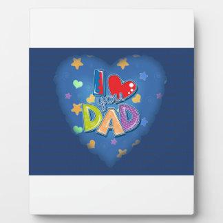 I Love You Dad Plaque