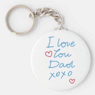 """""""I love you Dad xoxo"""" handwritten message Basic Round Button Keychain"""
