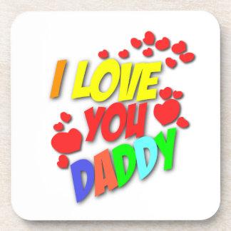 I Love You Daddy Coaster