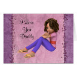 I love you Daddy Dad Birthday Father's Day Card