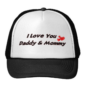 I Love you Daddy & Mommy Trucker Hat