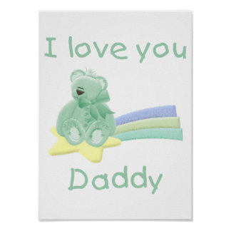 I Love You Daddy Poster