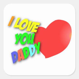 I Love You Daddy Sticker