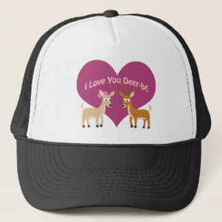 I Love You Deer-ly! Trucker Hat