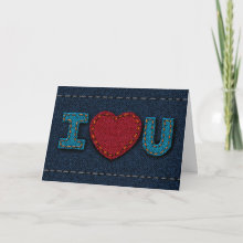 I Love You - Denim Card - Digitally created from scratch, a unique and special Valentine's Day Card to give to someone special. I love puns, but you can change the inside to whatever you want because it's completely customizable. A great card for parents to give their kids, for kids to give their parents, for lovers and best friends.