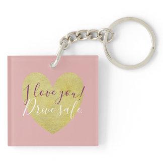 I love You Drive Safe Gold Heart Keychain