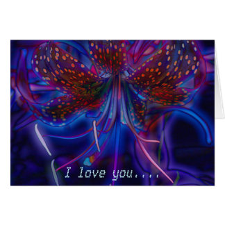 I Love You - Electric Tiger Lily Card