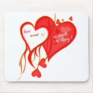 I LOVE YOU FOR EVER AND A DAY HEART MOUSE PAD