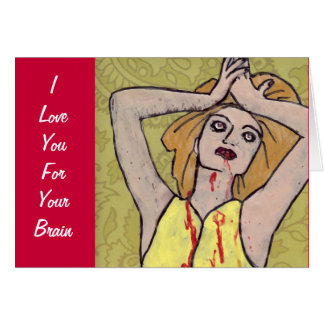 I Love You For Your Brain Valentine Greeting Card
