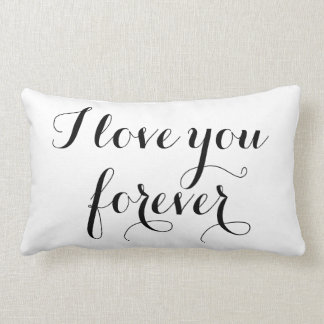 I Love you Forever Pillow