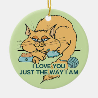 I Love You Funny Cat Graphic Saying Round Ceramic Ornament