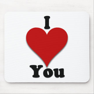 I Love You Gifts and Apparel Mouse Pad